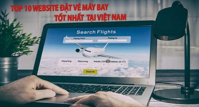 Top 10 website mua vé máy bay trực tuyến uy tín